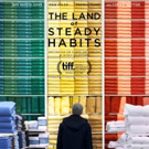 VIDEO: Watch the Trailer for THE LAND OF STEADY HABITS Starring Ben Mendelsohn, Edie  Photo