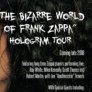 Eyellusion Announces THE BIZARRE WORLD OF FRANK ZAPPA Hologram Tour Band Lineup Photo