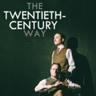 THE TWENTIETH CENTURY WAY Comes to Long Beach Playhouse Studio