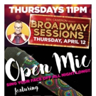 Broadway Sessions Offers Open Mic With Special Guests