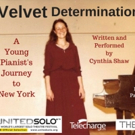 Cynthia Shaw Presents Velvet Determination At United Solo Festival