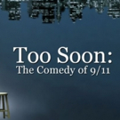 VIDEO: Watch an Excerpt from The Onion's Forthcoming Documentary TOO SOON: THE COMEDY OF 9/11