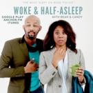 WOKE AND HALF ASLEEP is Nothing For Houstonians To Sleep On