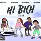 Bhad Bhabie Introduces HI BICH REMIX Featuring Asian Doll, Rich the Kid, Ybn Nahmir