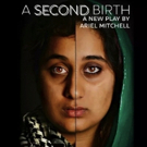 THML Theatre Company Presents The NYC Premiere Of A SECOND BIRTH By Ariel Mitchell Photo