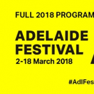 Adelaide Festival Launches 2018 Program; Full Lineup Announced Photo