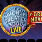 MYSTERY SCIENCE THEATER 3000 LIVE Comes To The Colonial This Fall