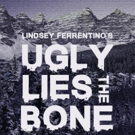 Intrepid Theater Company Closes Second Season with UGLY LIES THE BONE Photo