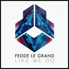 Fedde Le Grand Delivers Anthem LIKE WE DO For 'The Sound Of Tomorrow' Competition