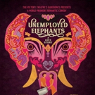 """Maria Gobetti Directs World Premiere Comedy UNEMPLOYED ELEPHANTS �"""" A LOVE STORY"""