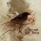 BWW FEATURE: Local Artists Announce Kickstarter Campaign for THROUGH THE WREN