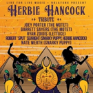 Motet, Snarky Puppy, & Lettuce Members To Pay Tribute To Herbie Hancock During Jazz F Photo