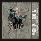 Autograf, Klingande & Dragonette Release New Single HOPE FOR TOMORROW Photo