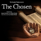 Fountain Theatre's THE CHOSEN Extends and Adds Performances