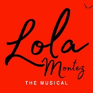BWW REVIEW: LOLA MONTEZ THE MUSICAL Returns To The Stage For A 60th Anniversary Concert Celebration With The Hope Of A Larger Production.