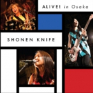 Japenese Punk Legends SHONEN KNIFE To Release ALIVE! IN OSAKA This May Photo