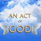 Beck Center Hosts the Regional Premiere of AN ACT OF GOD