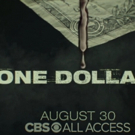VIDEO: Watch the Official Trailer for ONE DOLLAR on CBS All Access