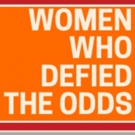 BWW Previews: WOMEN WHO DEFIED THE ODDS at SB Public Library