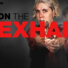 BWW Interview: Bailey Boudreau Talks ON THE EXHALE at Slipstream Theatre Initiative and Why It's Important Right Now