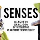SENSES Comes to Theatre Project