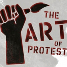 Articulate Theatre Explores Artist's Activism With THE ART OF PROTEST Photo