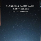 SLANDER Teams Up with SAYMYNAME for Turbulent New Track I CAN'T ESCAPE Feat. Feli Fer Photo