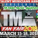 TEJANO MUSIC AWARDS FAN FAIR 2018 Set For March 15 - 18