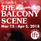 Little Fish Theatre's Collision Course To Romance, THE BALCONY SCENE, Opens March 15 Photo