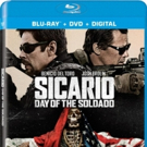 SICARIO: DAY OF THE SOLDADO to be Released on 4K Ultra HD™, Blu-ray, DVD, and Digital
