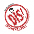 DISENCHANTED, THE MUSICAL is Coming to Cyrano's Theatre Company