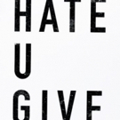 BWW Previews: THE HATE U GIVE Movie Release Bumped Up 2 Weeks!