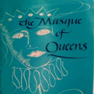 THE MASQUE OF QUEENS By Maxwell Anderson Has Its Chicago Premiere Photo