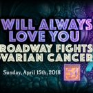 Ali Ewoldt, Nick Cartell and More Join I WILL ALWAYS LOVE YOU: Broadway Fights Ovaria Photo