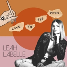 Leah LaBelle's Posthumous EP, Love To The Moon, Has Been Released Photo