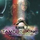 KLINGON TAMBURLAINE Warps Into Hollywood Fringe
