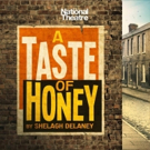 The National Theatre Will Tour Shelagh Delaney's A TASTE OF HONEY