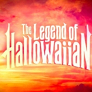 VIDEO: Watch the Trailer for THE LEGEND OF HALLOWAIIAN Video
