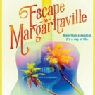 ESCAPE TO MARGARITAVILLE Announces Lottery Policy, Previews Begin Tomorrow Photo