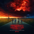 Legacy Recordings to Release STRANGER THINGS Soundtrack, Today