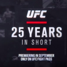 VIDEO: Watch the Trailer for UFC 25 YEARS IN SHORT
