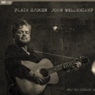 John Mellencamp's PLAIN SPOKEN: From the Chicago Theatre To Be Released May 11