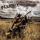 Neil Young + Promise Of The Real To Release PARADOX (Original Music From The Film) On Vinyl & Digital 3/23