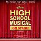 Wilson High School Presents DISNEY'S HIGH SCHOOL MUSICAL