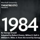 BWW Feature: THEATRE ETC! Will Be Bringing Their Touring Production of Orwell's Dystopian Classic 1984 To a City Near You!