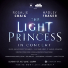Further Casting Announced For THE LIGHT PRINCESS In Concert At Cadogan Hall
