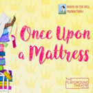 Upcoming London Production Of ONCE UPON A MATTRESS Is Being Postponed