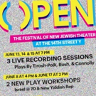 7th Annual OPEN Festival Of New Jewish Theater Returns With Stars, Comedy, And Ivanka & Jared