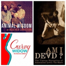 The Maxamoo Podcast Reviews CURVY WIDOW, AM I DEAD?, and ANIMAL WISDOM