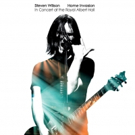 Steven Wilson 'Home Invasion: In Concert at the Royal Albert Hall' To Be Released November 2